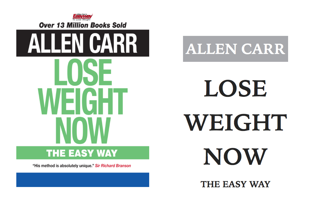 Allen Carr Lose Weight Now